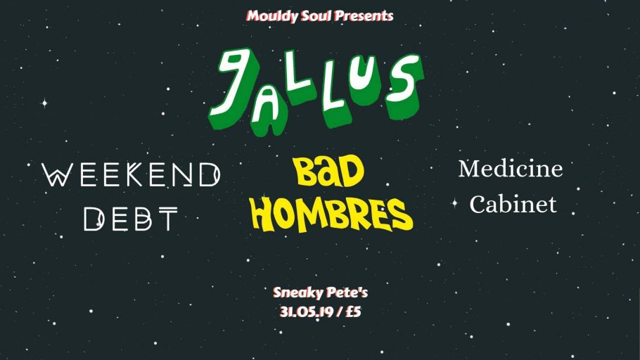 Sneaky Pete's » Blog Archive » Mouldy Soul Presents // Gallus